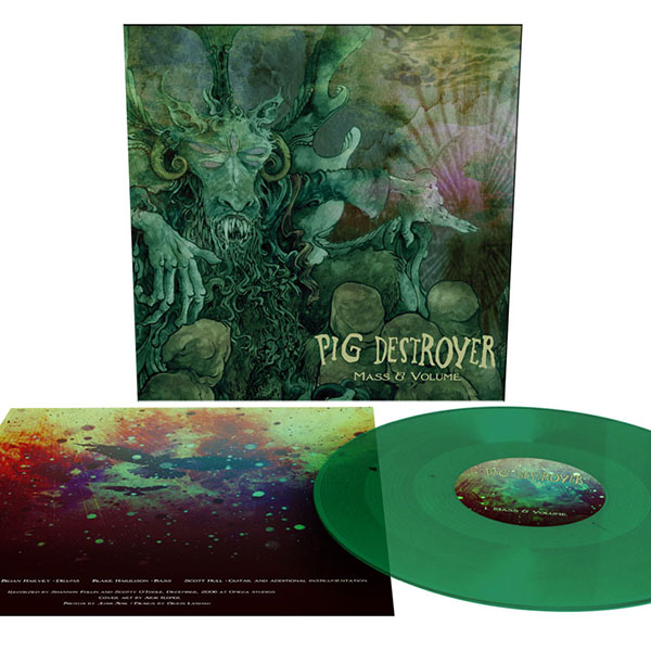 "Pig Destroyer- Mass & Volume 12"" (Green Vinyl)"