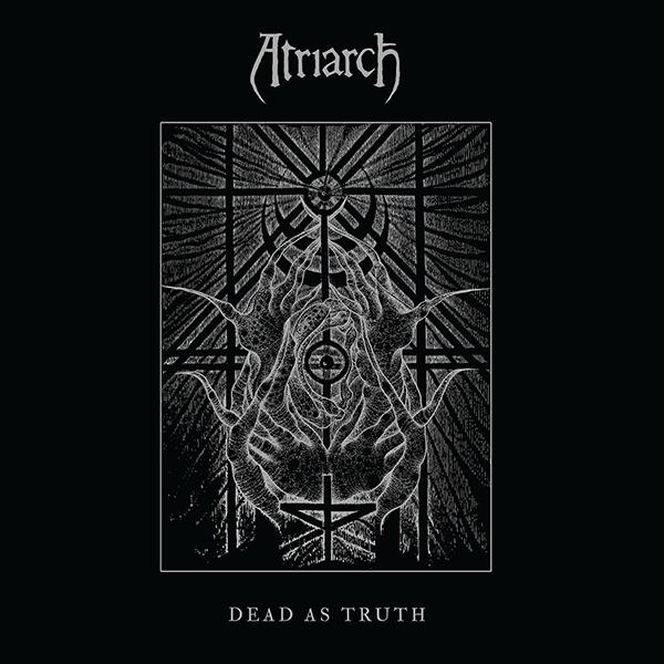 Atriarch- Dead As Truth LP