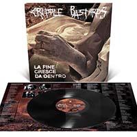 Cripple Bastards- La Fine Cresce Da Dentro LP