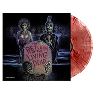 Return Of The Living Dead (Soundtrack) LP (Clear With Blood Red Splatter Vinyl)