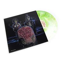 Return Of The Living Dead (Soundtrack) LP (Bone White & Green Zombie Blood Green Vinyl)