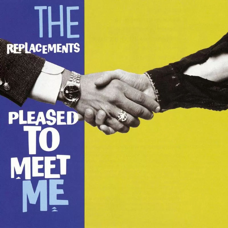 "Replacements- Pleased To Meet Me LP (Limited Edition Rhino 2017 ""Start Your Ear off Right"" Series)"