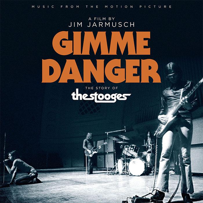 Stooges- Gimme Danger, Music From The Motion Picture LP (180gram Vinyl)