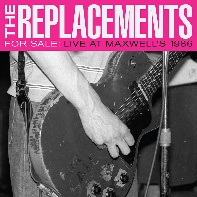 Replacements- For Sale, Live At Maxwells 1986 2xLP