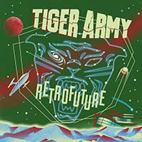 Tiger Army- Retrofuture LP (Ltd Ed Seafoam Green Vinyl)
