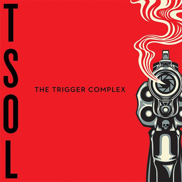 TSOL- The Trigger Complex LP (Clear Vinyl)