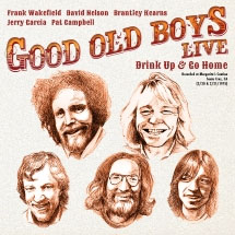 Good Old Boys- Drink Up & Go Home 2xLP (Jerry Garcia) (Record Store Day 2019 Release)