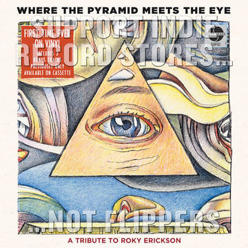 Where The Pyramid Meets The Eye, A Tribute To Roky Erickson 2xLP (Record Store Day 2017 Release)