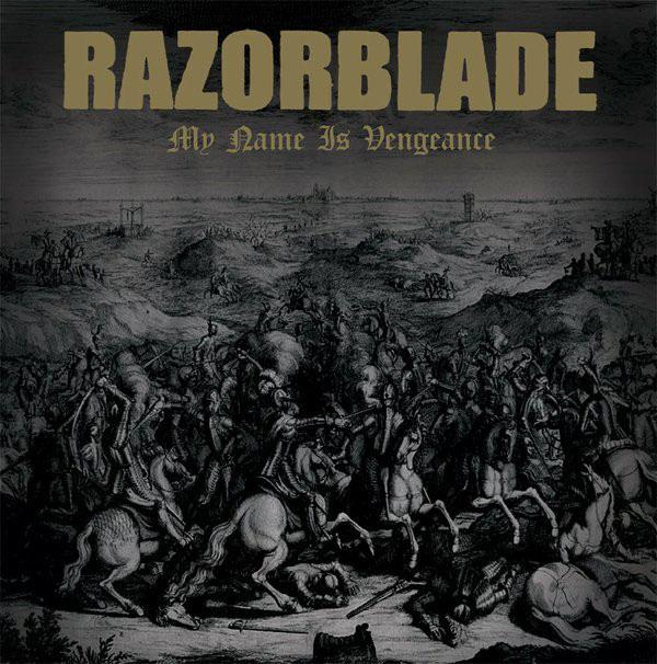 Razorblade- My Name Is Vengeance LP (UK Import)