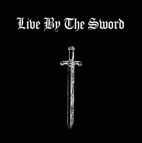 "Live By The Sword- S/T 7"" (Sale price!)"