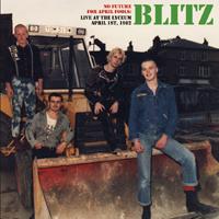 Blitz- No Future For April Fools, Live At The Lyceum 4/1/82 LP (UK Import!)