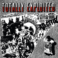 Exploited- Totally Exploited LP (UK Import!)