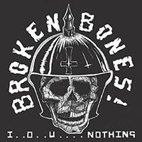Broken Bones- IOU...Nothing LP (Import)