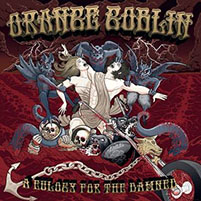 Orange Goblin- A Eulogy For The Damned LP (Orange Vinyl) (June 12th 2021 Record Store Day Release)