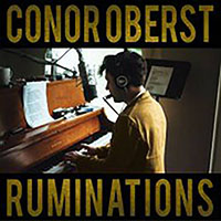 Conor Oberst- Ruminations 2xLP (Etched Side 4) (June 12th 2021 Record Store Day Release)