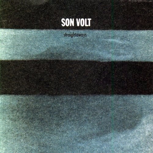 Son Volt- Straightaways LP (180gram Vinyl) (Black Friday Record Store Day 2017 Release)