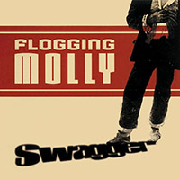 Flogging Molly- Swagger LP