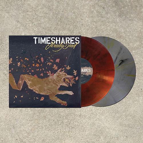 Timeshares- Already Dead LP (Color Vinyl) (Sale price!)