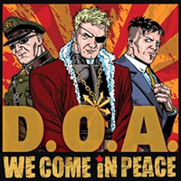 DOA- We Come In Peace LP