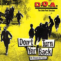 "DOA- Don't Turn Yer Back On Desperate Times (The John Peel Session) 12"""