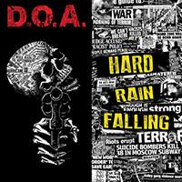 DOA- Hard Rain Falling LP