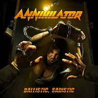 Annihilator- Ballistic, Sadistic LP
