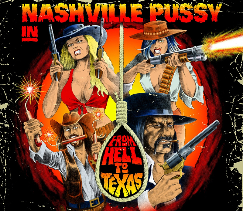 Nashville Pussy- From Hell To Texas LP