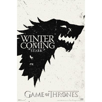 Game Of Thrones- Winter Is Coming poster