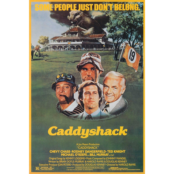 Caddyshack- Some People Just Don't Belong poster