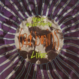 "Bad Brains- Spirit Electricity 10"" (Live) (Sale price!)"