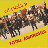 Oi Polloi- Total Anarchoi LP (UK Import, Red Vinyl)