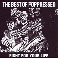 Oppressed- Fight For Your Life, The Best Of The Oppressed LP (Neon Orange Vinyl, UK Import)