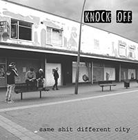 Knock Off- Same Shit Different City LP (UK Import, Red Vinyl)
