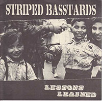 """Striped Basstards- Lessons Learned 7"""" (Sale Price!)"""