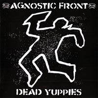 Agnostic Front- Dead Yuppies LP (Import) (Blue Vinyl)
