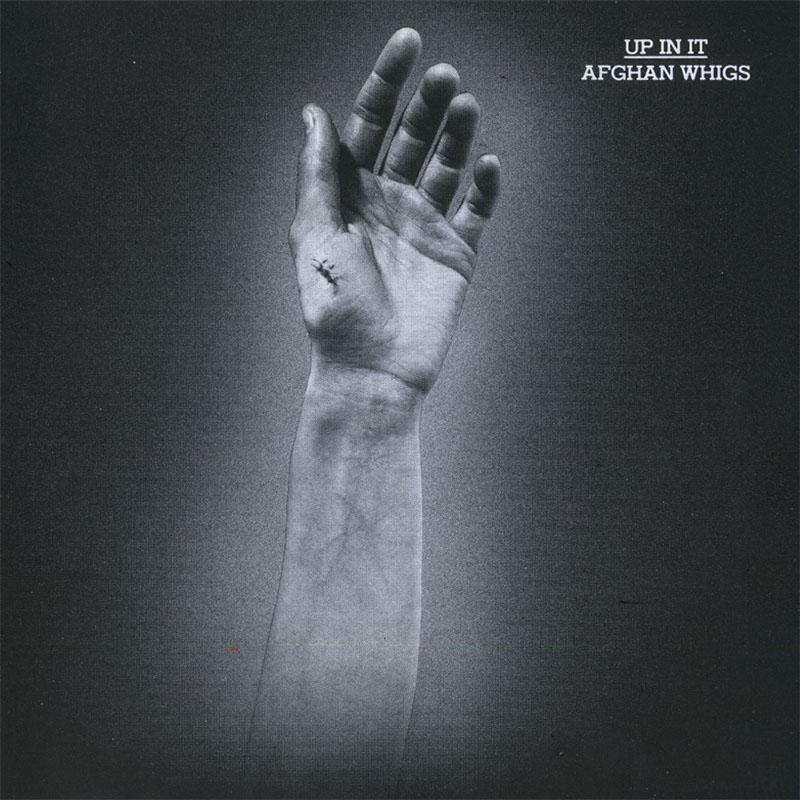 Afghan Whigs- Up In It LP (180gram Vinyl)