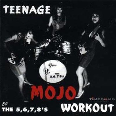 5,6,7,8's- Teenage Mojo Workout LP