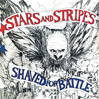 Stars And Stripes- Shaved For Battle LP (Red Vinyl)