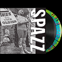 Spazz- Sweatin' To The Oldies 2xLP (Color Vinyl)