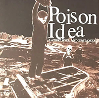 Poison Idea- Latest Will And Testament LP (White Vinyl)