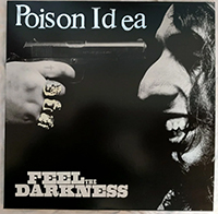 Poison Idea- Feel The Darkness 2xLP (Silver Vinyl)
