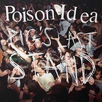 Poison Idea- Pig's Last Stand 2xLP & DVD (Comes With Poster)