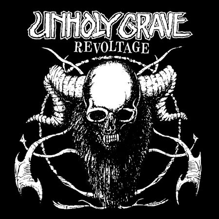 Unholy Grave- Revoltage on a black hooded sweatshirt