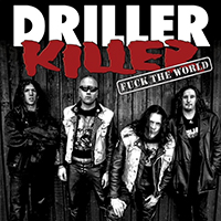 Driller Killer- Fuck The World LP (Each Copy #'d)