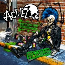 Acidez- Don't Ask For Permission LP (Import)