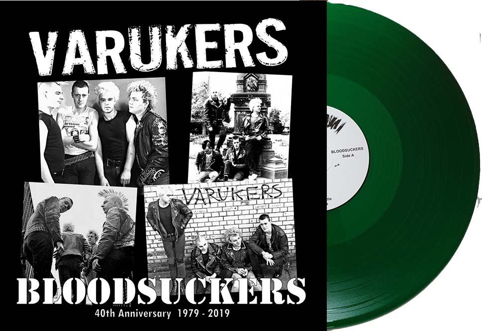 Varukers- Bloodsuckers, 40th Anniversary 1979-2019 LP (Green Vinyl)