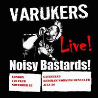 Varukers- Live! Noisy Bastards LP (Import)