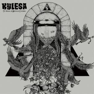 Kylesa- To Walk A Middle Course LP