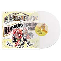 Reverend Horton Heat- Whole New Life LP (Clear Vinyl)