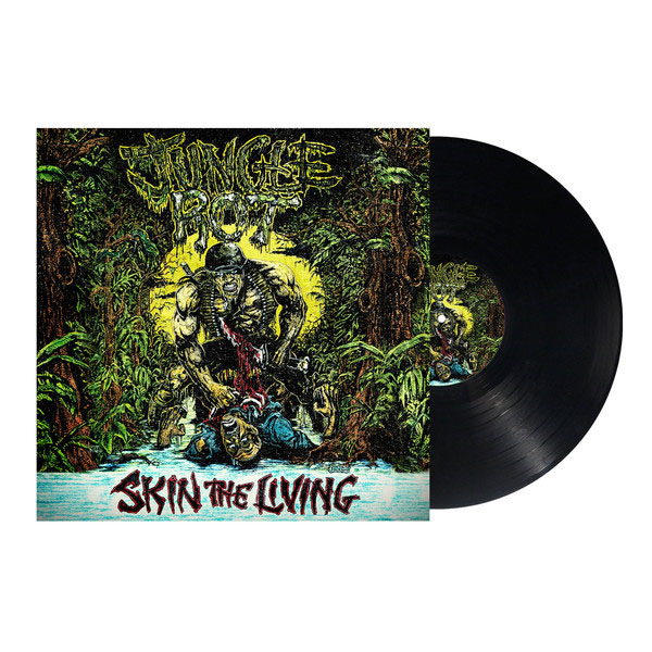 Jungle Rot- Skin The Living LP